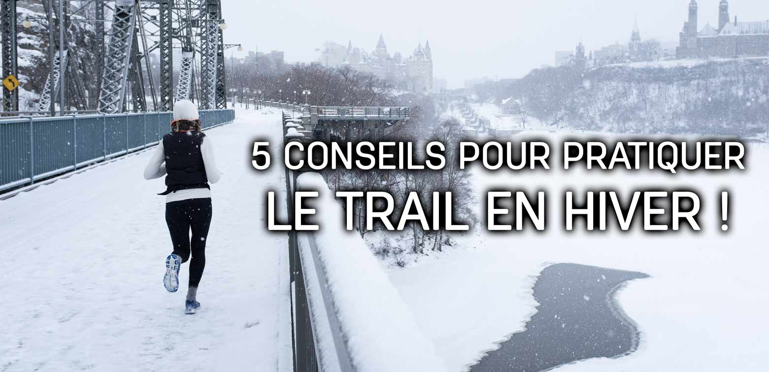 pratiquer le trail running l'hiver