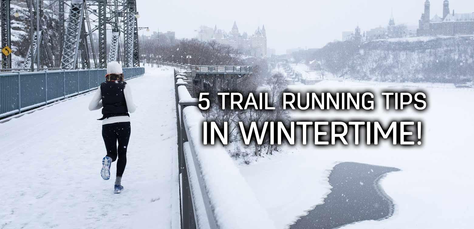 5 trail running tipps in wintertime