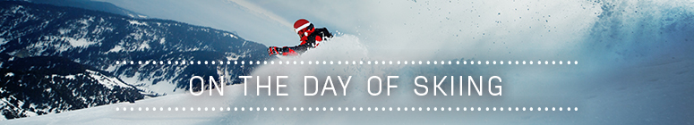 On the day of skiing