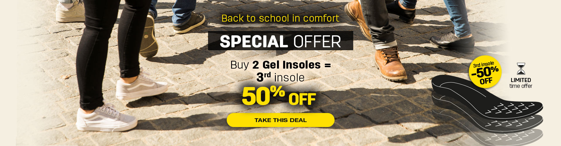 Buy two gel insoles and get your third at 50% off!