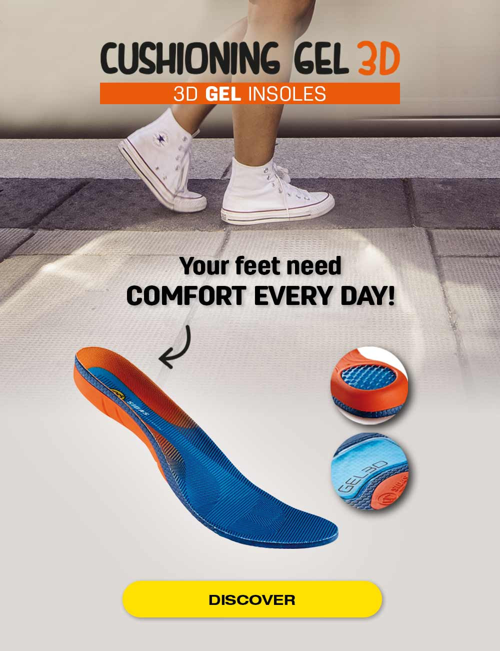 Your feet need comfort every day!