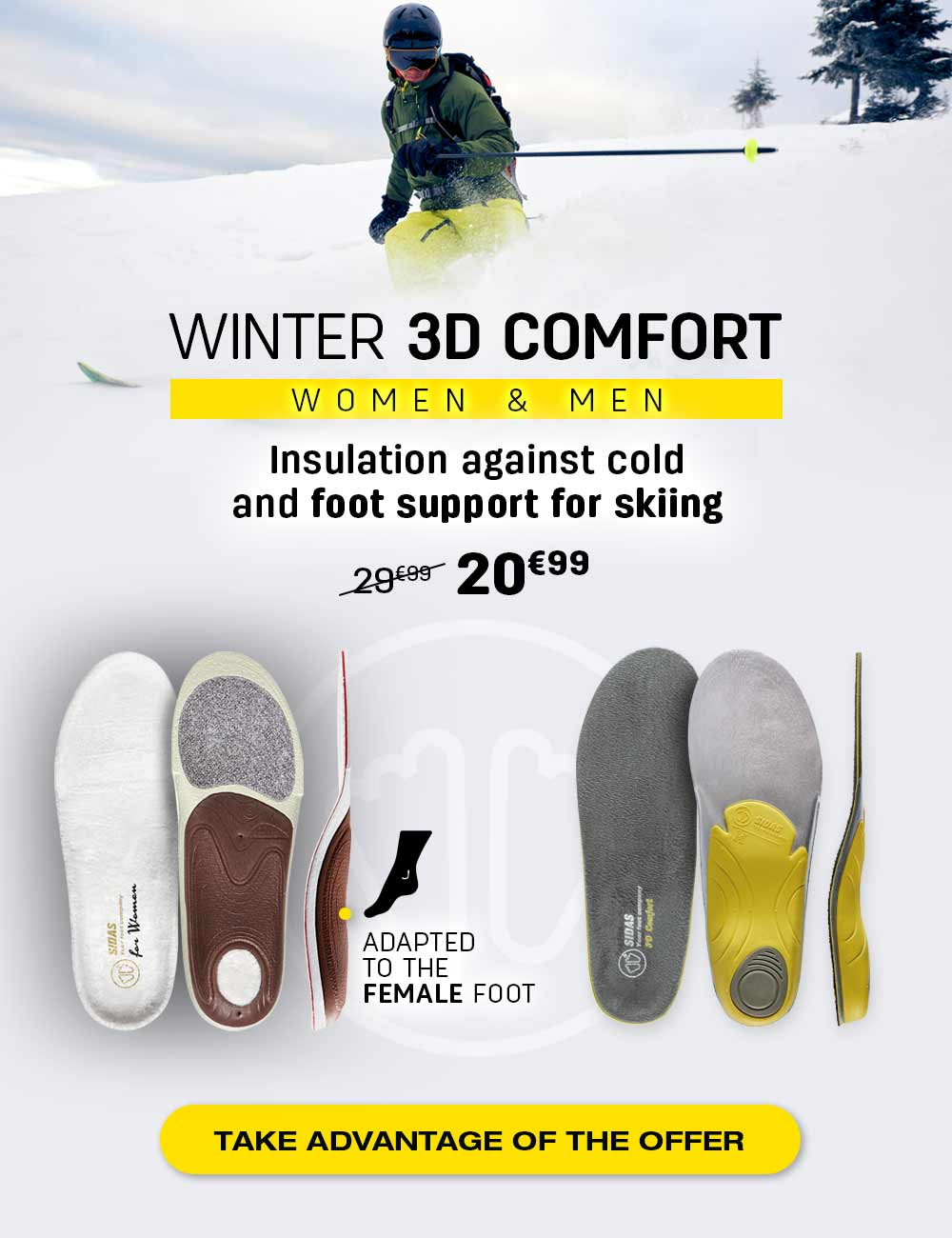 Insulation against cold and foot support for skiing