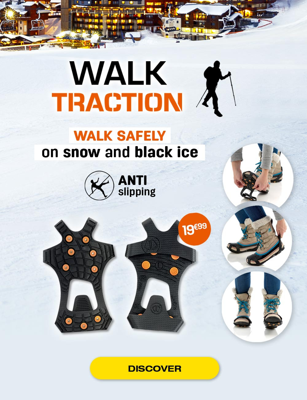 Stop slipping during your walks in the mountains and in the snow!