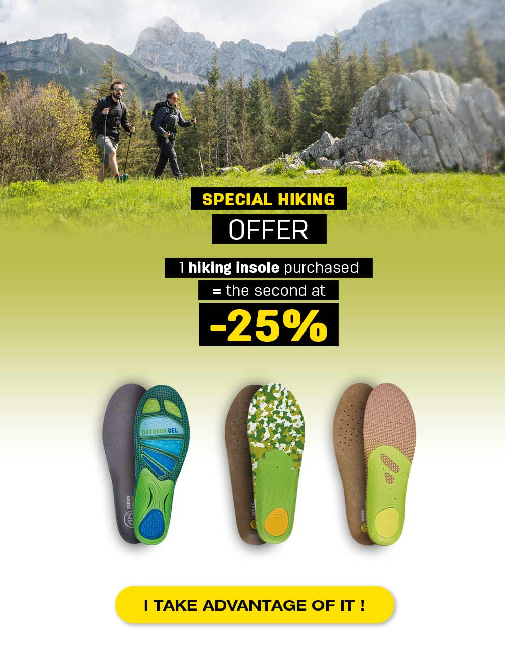 Special offer : Buy 1 outdoor insoles and get the 2nd at 25% OFF