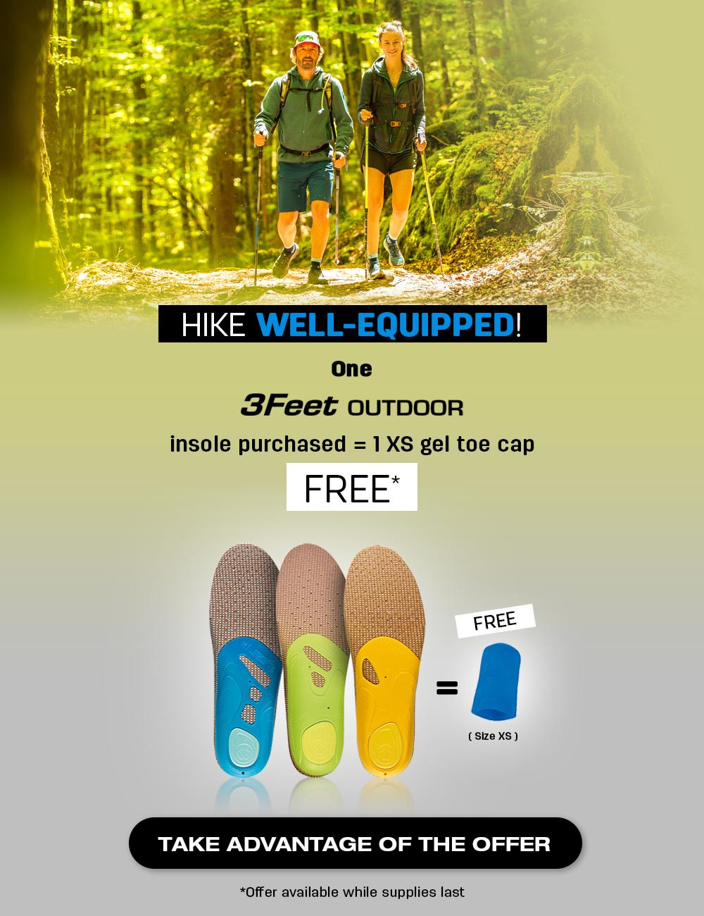 Get a free gel toe cap XS when you buy a pair or 3Feet Outdoor!