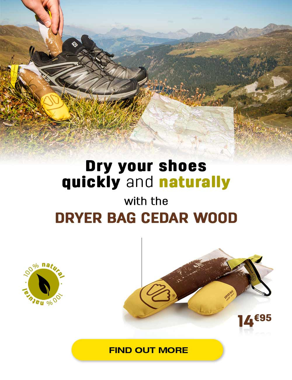 Dry naturally and quickly your shoes thanks to the action of cedar wood