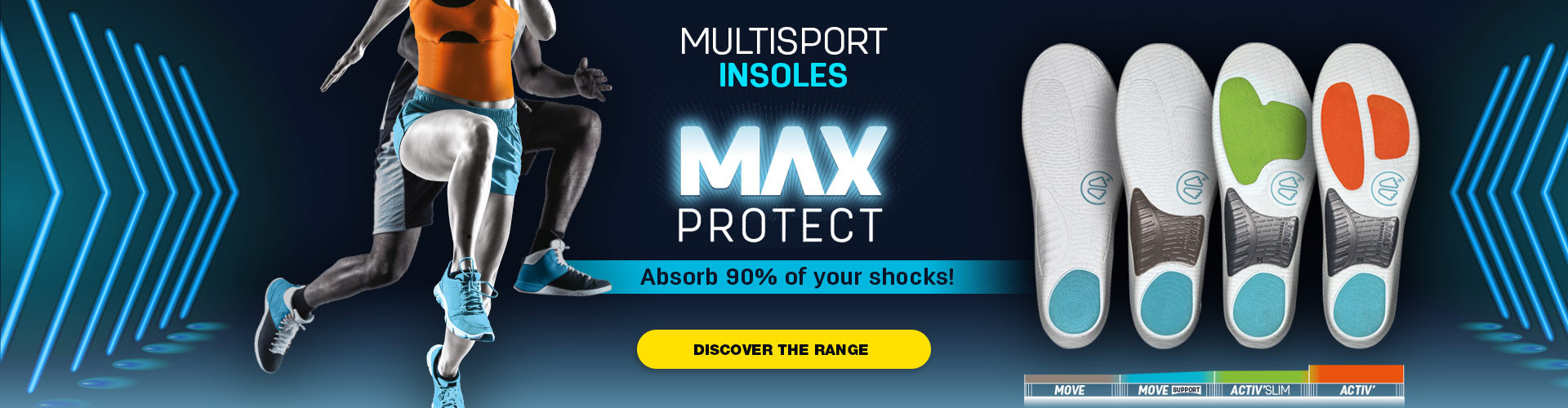 Discover our range of Max Protect insoles, perfect for multisport and absorb 90% of your shocks