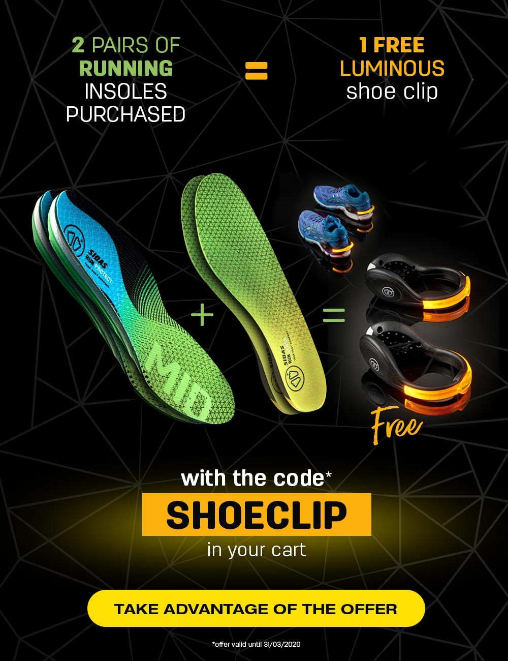 Buy 2 pairs of running insoles and get your FREE luminous shoe clip